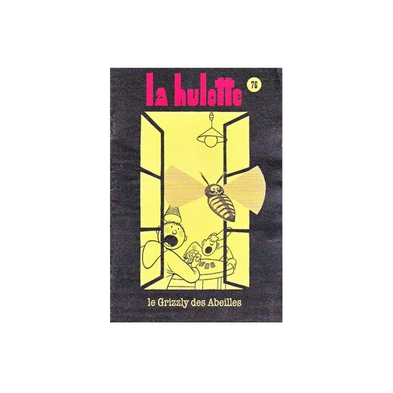 La Hulotte : Le grizzly des...