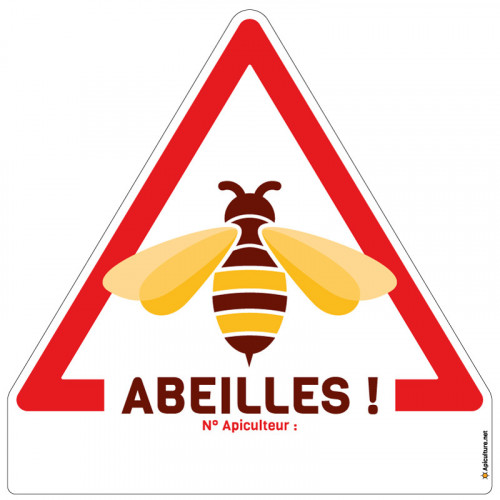 "Panneau triangle ""Abeilles !"""