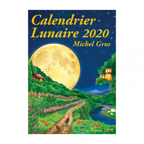 Calendrier Lunaire 2020, de Michel Gros