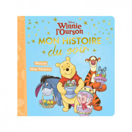 Winnie l'Ourson, mon histoire du soir, Winnie fête Pâques