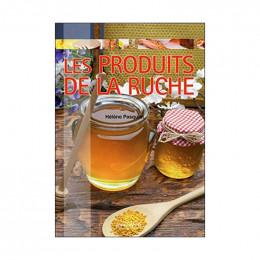 Les produits de la ruche, de Hélène Pasquiet