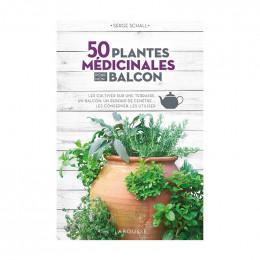 50 plantes médicinales pour mon balcon