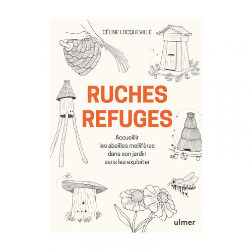 Ruches Refuges