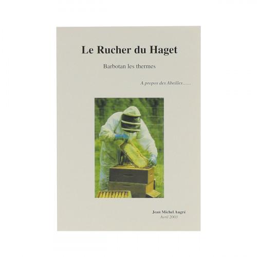 Le rucher du Haget, A propos des Abeilles