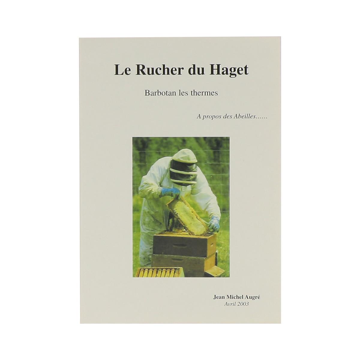 Le rucher du Haget, A...