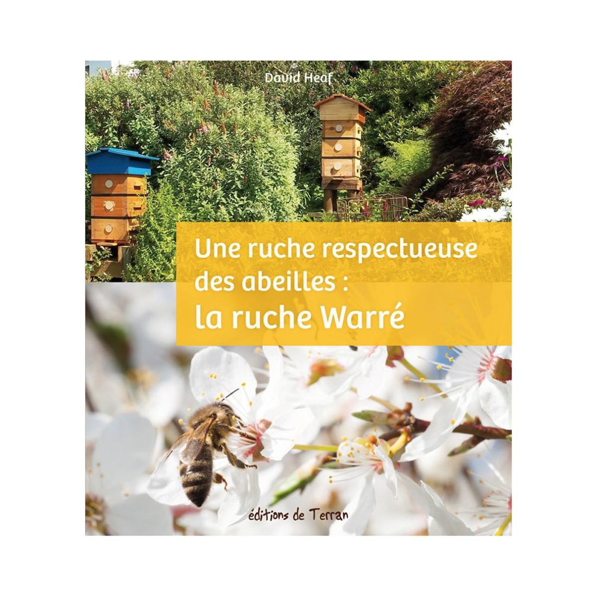 Une ruche respectueuse des...