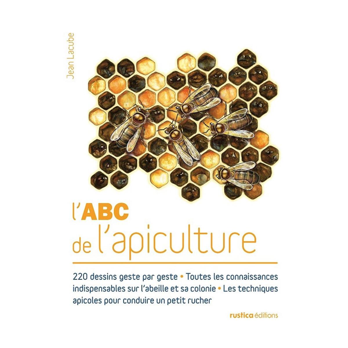 L'ABC de l'apiculture, de...