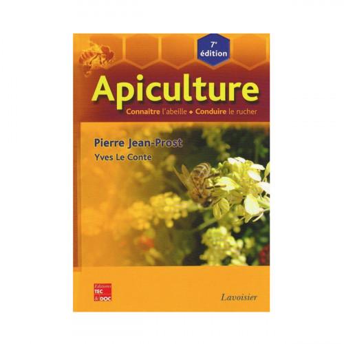 Apiculture : connaître l'abeille, conduire le rucher