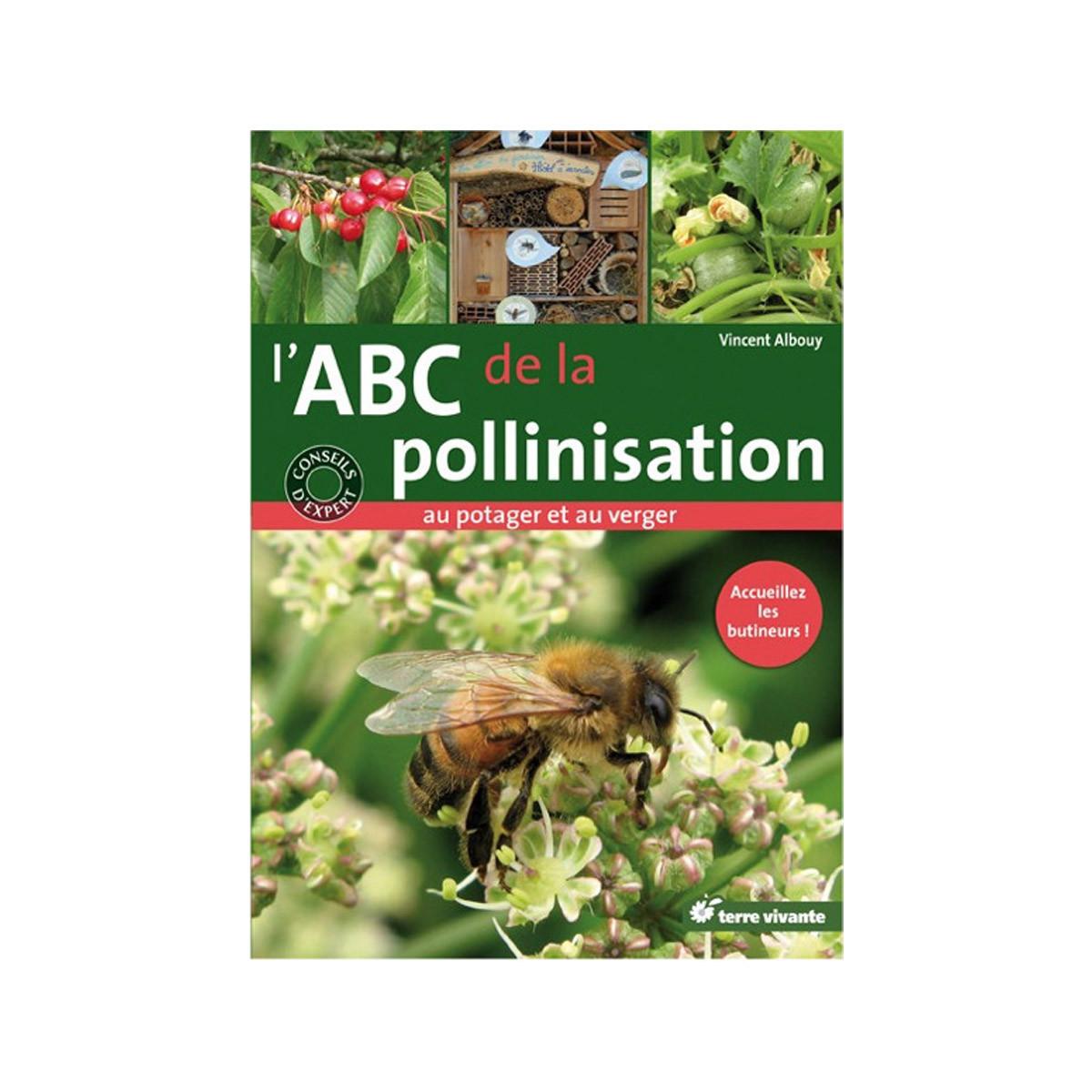 L'ABC de la pollinisation...