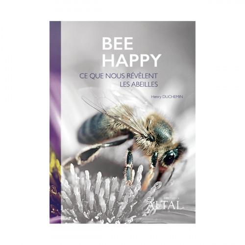 Bee Happy : ce que nous révèlent les abeilles…