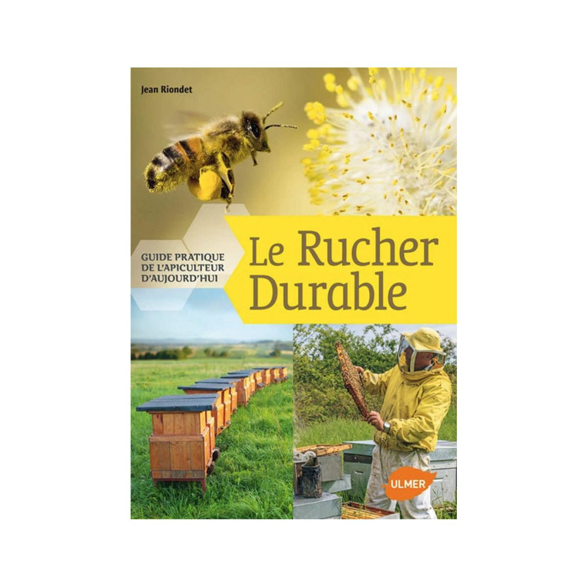 Le rucher durable : Guide...