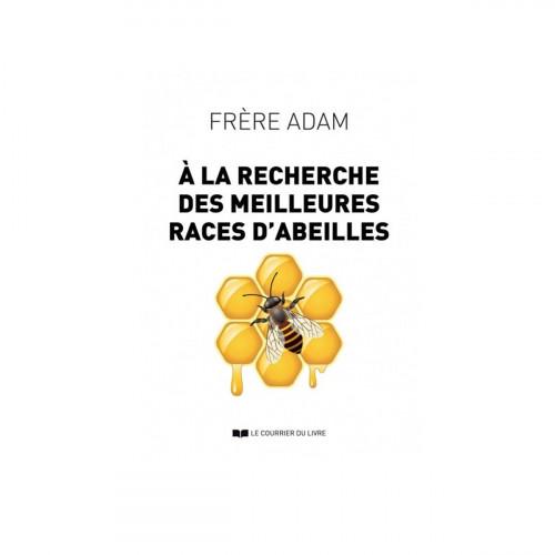 A la recherche des meilleures races d'abeilles, Frère Adam