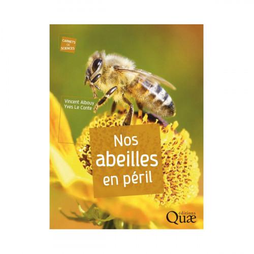 Nos abeilles en péril, de Vincent Albouy et Yves Le Conte