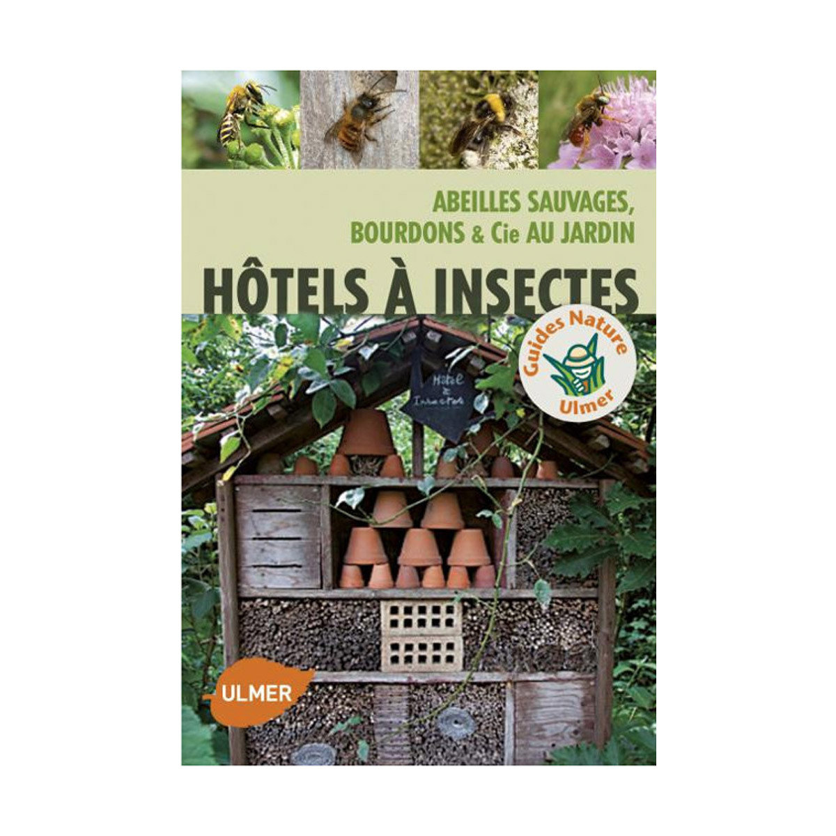Hôtels à insectes -...