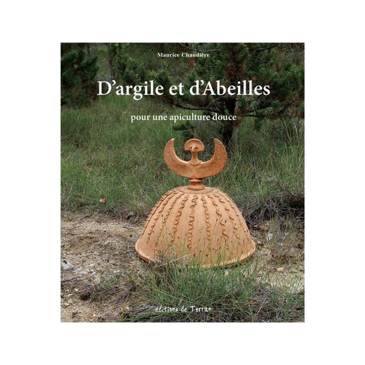 D'Argile et D'Abeilles pour...