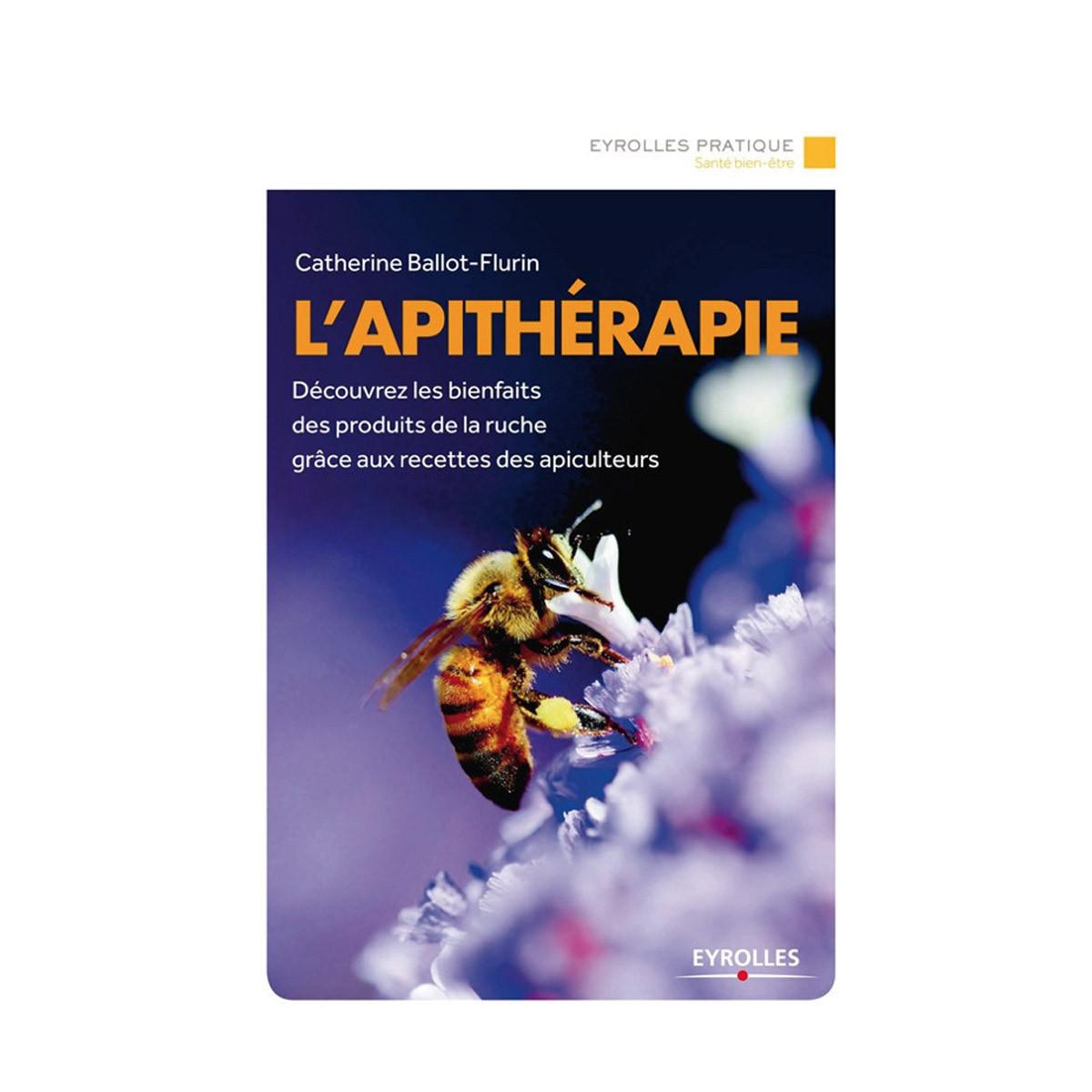 L'apithérapie, de Catherine...