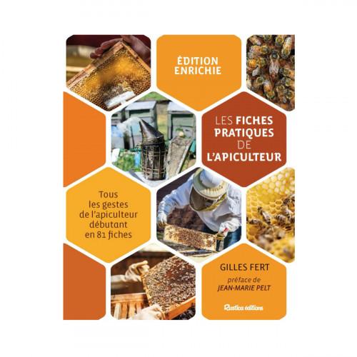 Les 81 fiches pratiques de l'apiculteur