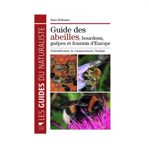 Guide des abeilles, bourdons, guêpes et fourmis d'europe