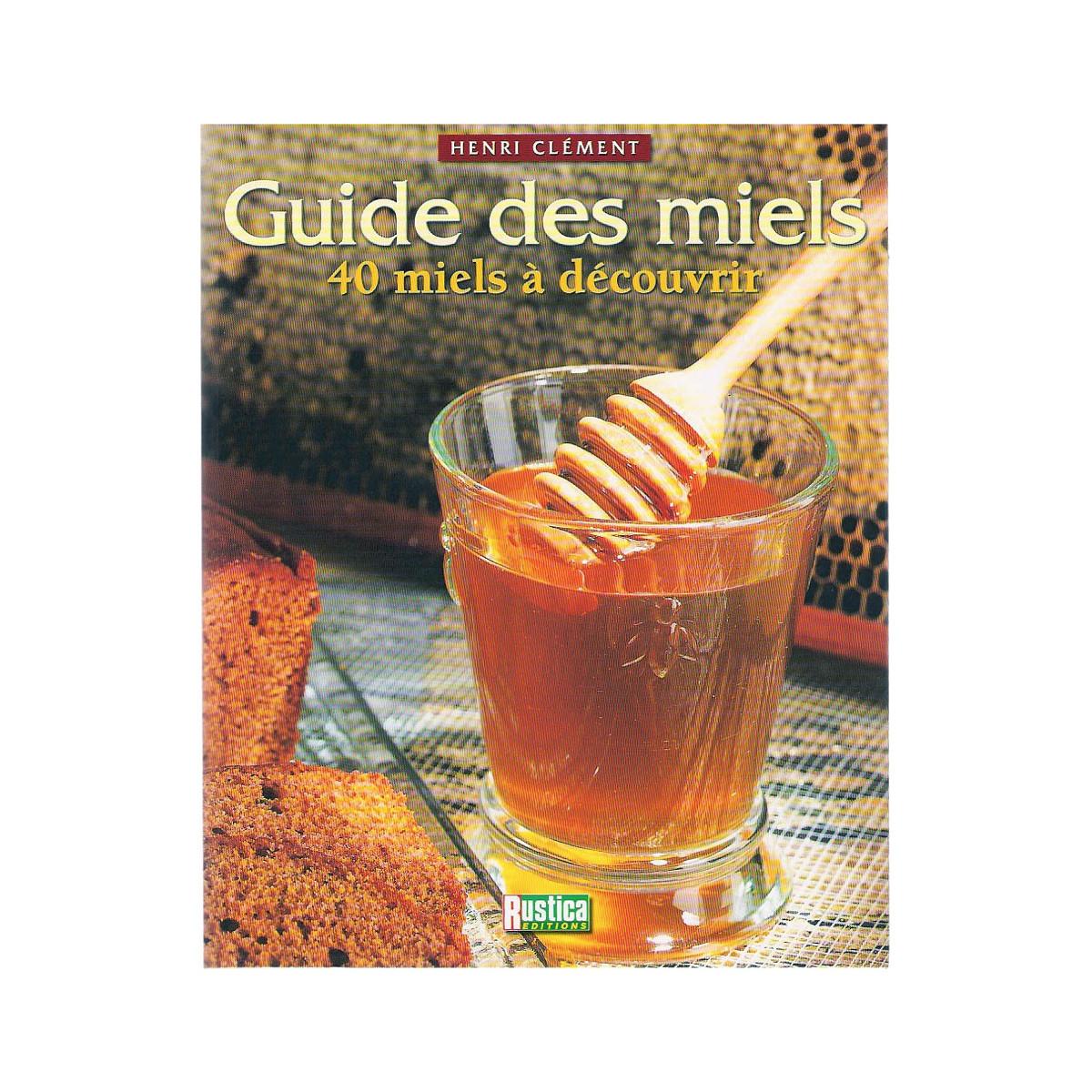 Le guide des miels: 40...