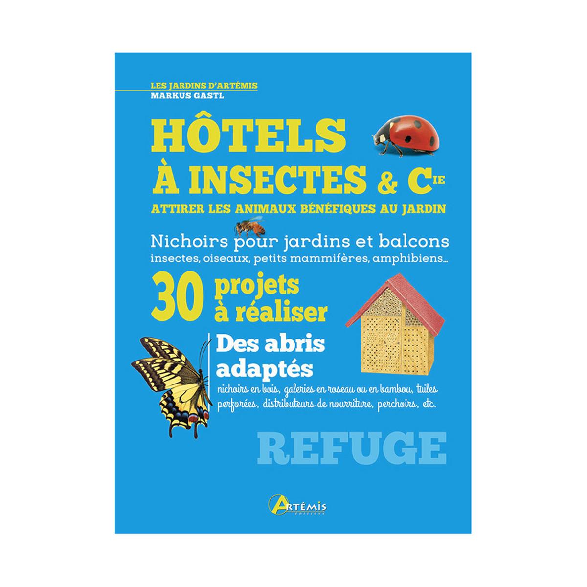 Hôtel à insectes et cie