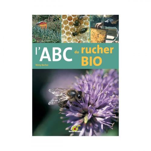 L'ABC du rucher bio, de Rémy Bacher