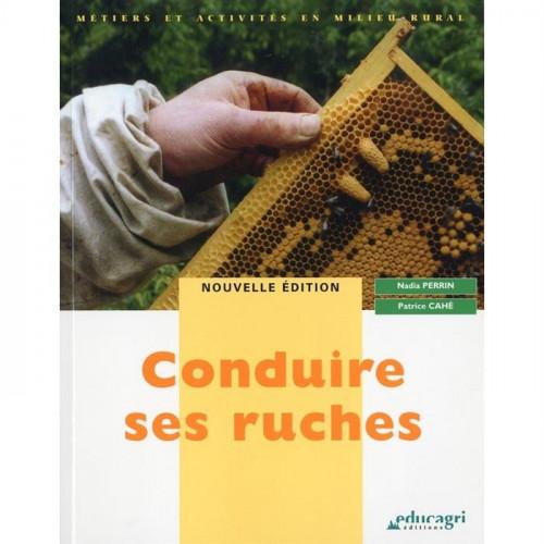 Conduire ses ruches, de Nadia Perrin et Patrice Cahé
