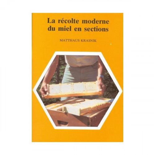La récolte moderne du miel en sections, de Matthaus Krasnik