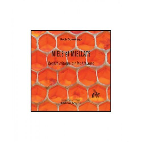 Miels et Miellats. Regard critique sur les étalages