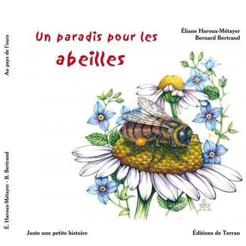 Un paradis pour les abeilles